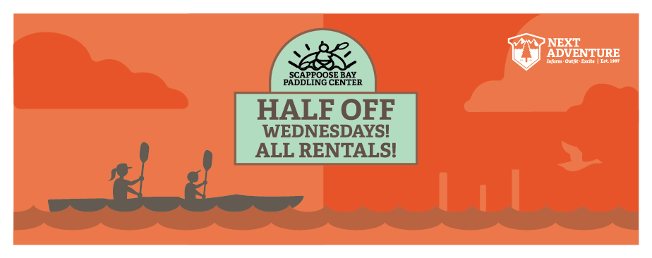 half off rentals on wednesdays at scappoose bay
