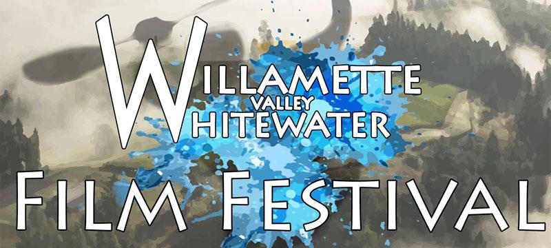 Willamette Valley Whitewater Film Festival